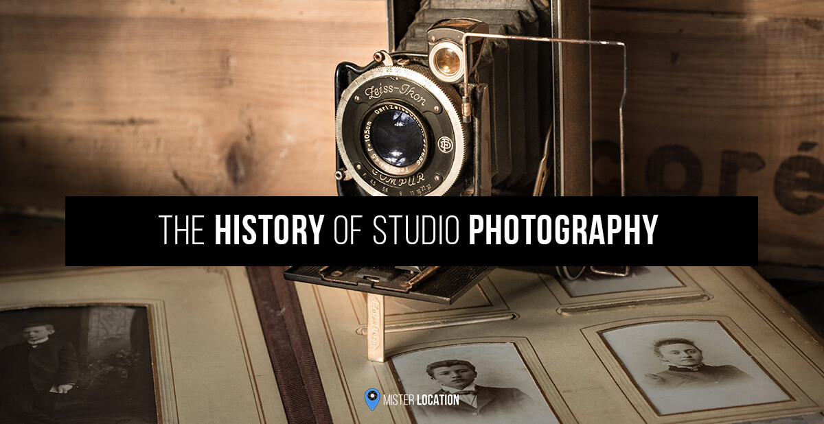 The Complete History Of Studio Photography Misterlocation Blog
